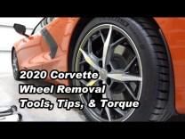 2020 Corvette Wheel Removal – Tools, Tips & Torque