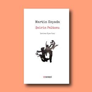 Şairin Paltosu, Martin Espada