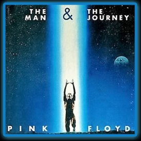 Pink Floyd - The Man and the Journey (edit by Frankie)
