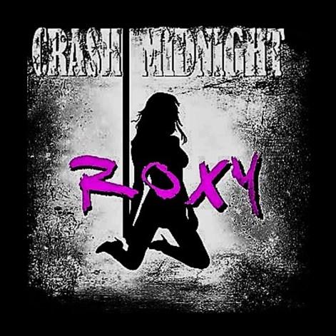 Crash Midnight Roxy