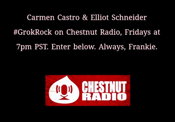 Carmen Castro & Elliot Schneider #GrokRock Radio Show
