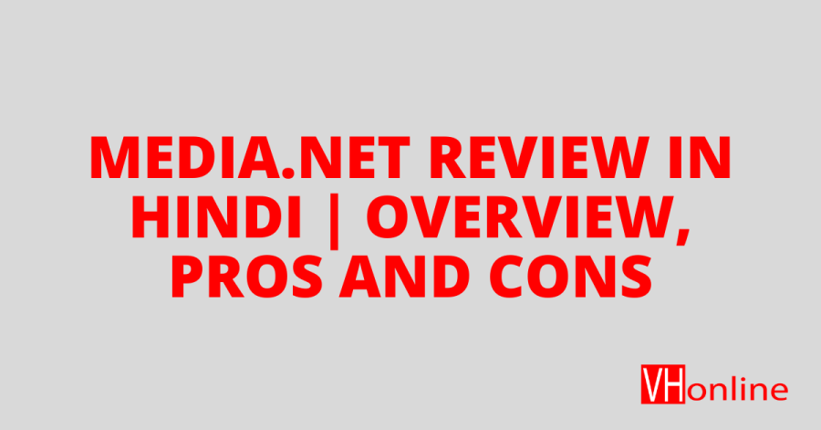 Media.net Review in Hindi | Overview, Pros and Cons