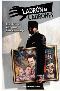 """Ladrón de ladrones 1"" (Robert Kirkman, Nick Spencer y Shawn Martinbrough, Planeta DeAgostini)"