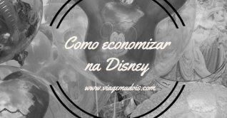 Como economizar na Disney