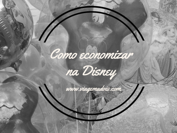 Como economizarna Disney