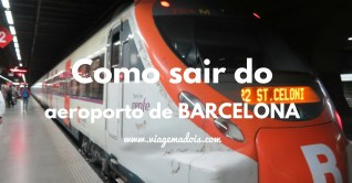Como sair do aeroporto de Barcelona