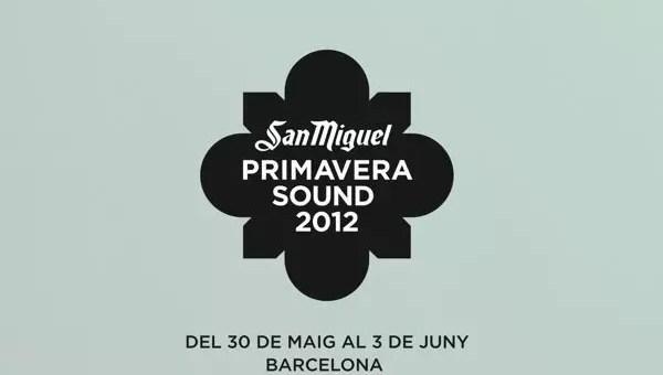 Primavera sound 2012: eventi musicali a Barcellona