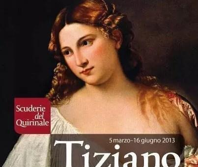 Tiziano a Roma, l'arte in mostra