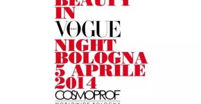 Beauty in Vogue Night  a Bologna