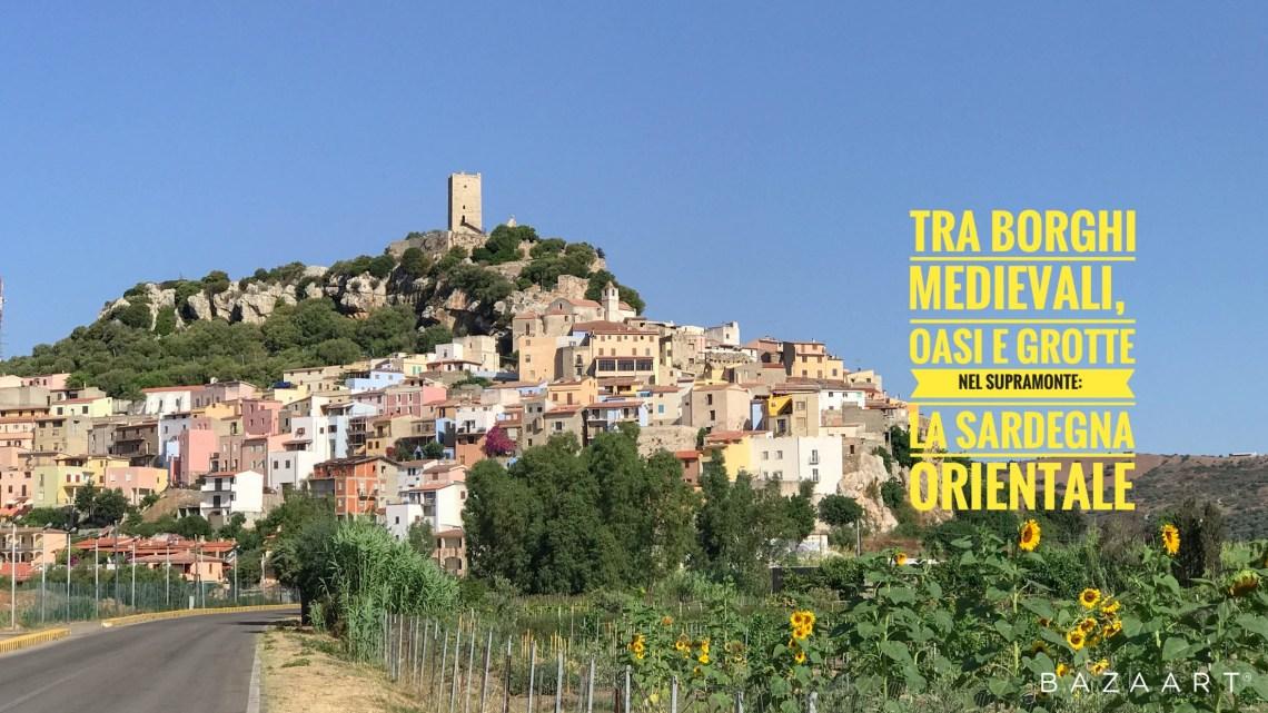 Sardegna orientale on the road: cosa vedere