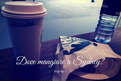 Dove mangiare a Sydney? Prima parte