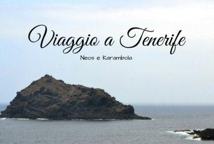Il viaggio a Tenerife con Neos Air e Karambola
