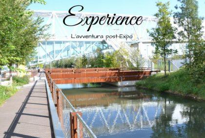 Experience: l'avventura post-Expo