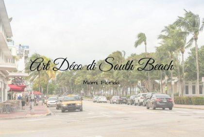 Art Déco di South Beach