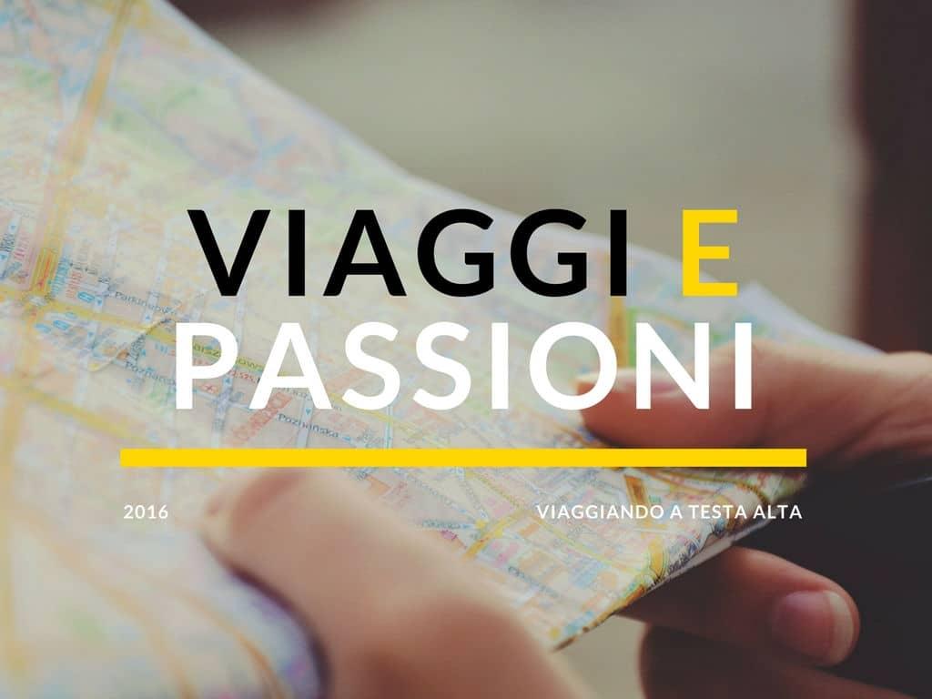 viaggi e passioni