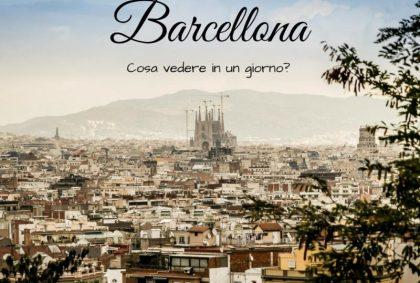 Cosa vedere a Barcellona in un giorno?