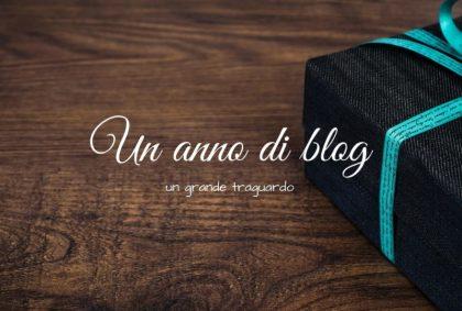 Un anno di blog, un grande traguardo