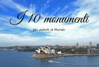 I 10 monumenti più visitati del Mondo
