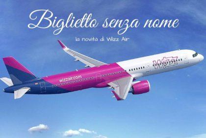 Biglietti aerei senza nominativo: la novità di Wizz Air