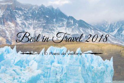Best in Travel 2018: i 10 Paesi da visitare il prossimo anno