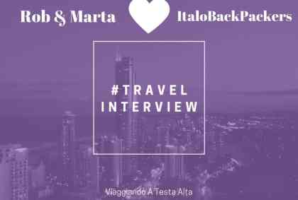 Travel Interview Rob & Marta – ItaloBackPackers