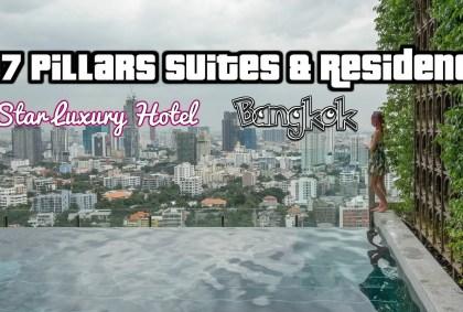 137 Pillars Suites & Residence – Bangkok (Thailandia) [VIDEO]