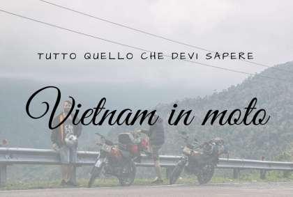 Visitare il Vietnam in moto: tutto quello che devi sapere