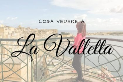 Cosa vedere a La Valletta: 5 luoghi da non perdere