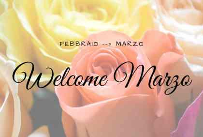Welcome Marzo