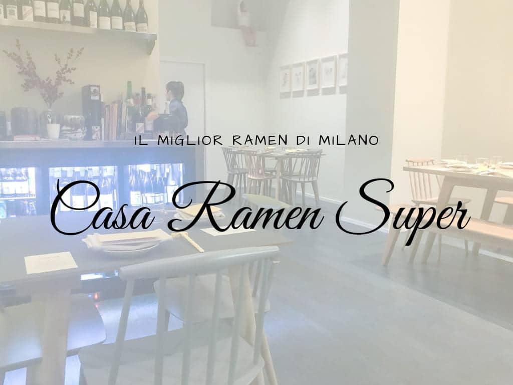 Casa Ramen Super