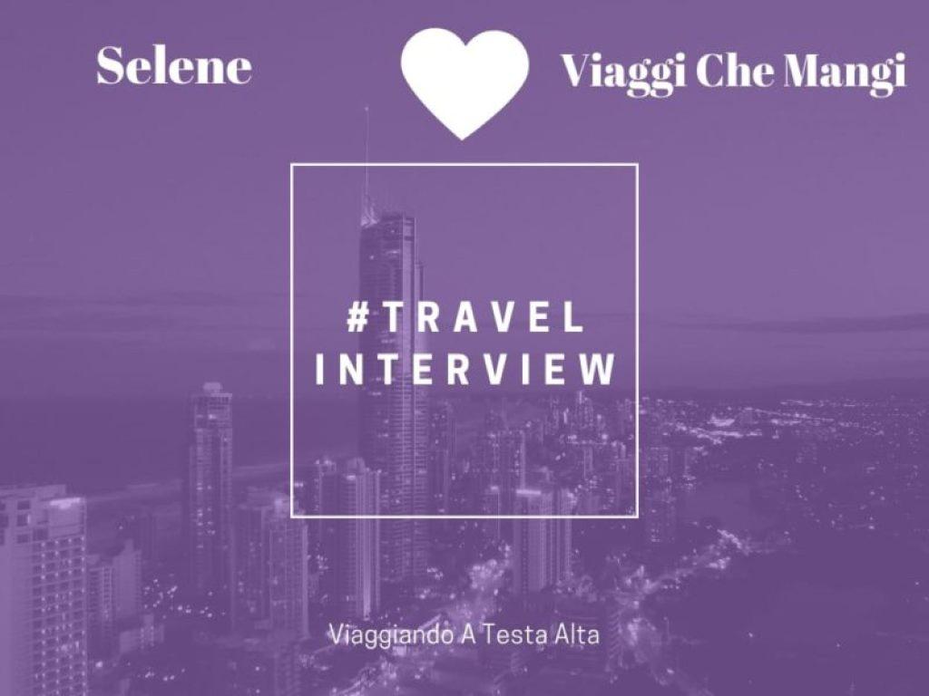 Travel Interview Selene