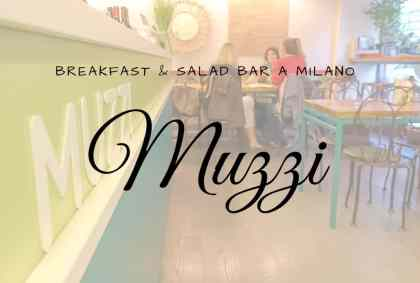 Muzzi, Breakfast & Salad Bar a Milano