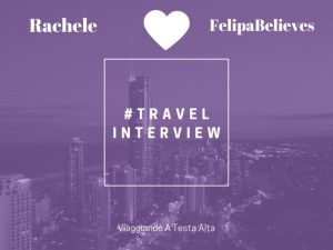 Travel Interview Rachele