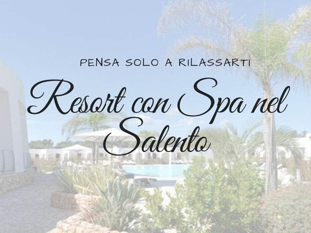 Resort con SPA nel Salento