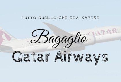 Bagaglio Qatar Airways: tutto quello che devi sapere