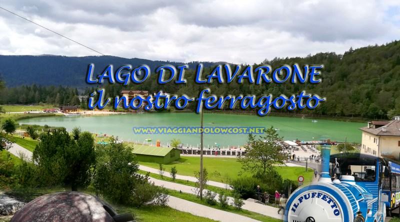 Lago di Lavarone – l'esperienza di ferragosto