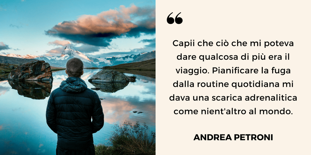 Professione travel blogger, Andrea Petroni