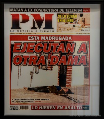313 immagini di copertina del giornale PM di Ciudad Juárez, Messico, pubblicate nel 2010. Installazione 300x1300 cm 37,2x32,2 cm cad. con cornice 34,9x29,9 cm senza cornice