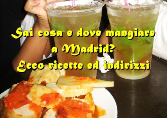 Cosa mangiare a Madrid