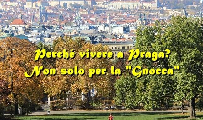 Perché vivere a Praga