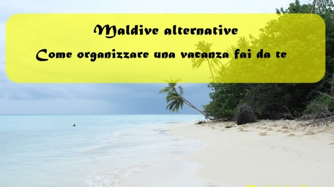 Maldive alternative