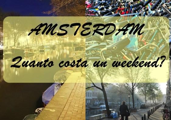 Amsterdam: quanto costa un weekend