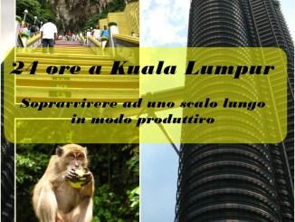 24 ore a Kuala lumpur