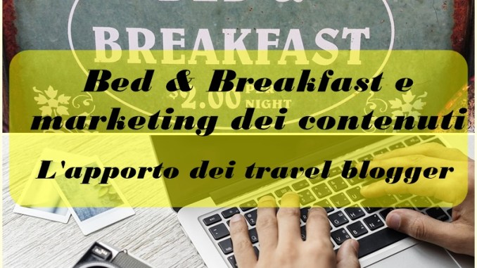Bed & Breakfast e marketing dei contenuti