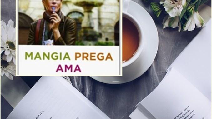 """Recensione """"Mangia prega ama"""""""