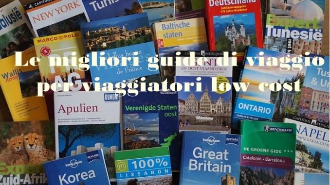 le migliori guide di viaggio per viaggiatori low cost