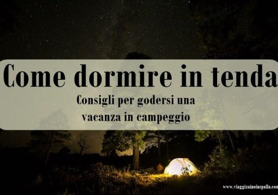 Come dormire in tenda