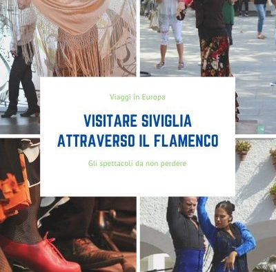 Visitare Siviglia attraverso il Flamenco