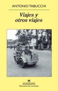 Viajadviajadmalditos- Viajes y otros viajes- Antonio Tabucchi
