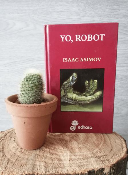 Libro Yo Robot de Isaac Asimov.